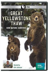 Great Yellowstone Thaw: How Nature Survives