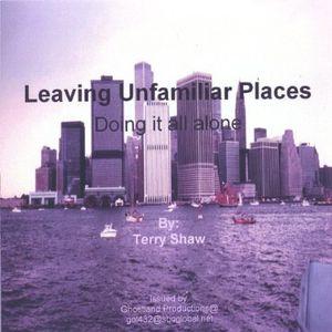 Leaving Unfamiliar Places
