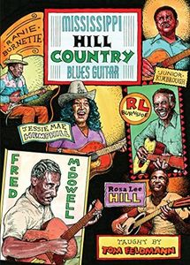 Mississippi Hill Country Blues Guitar [Import]