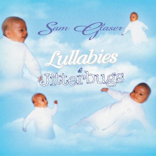 Lullabies & Jitterbugs