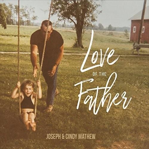Joseph - Love Of The Father
