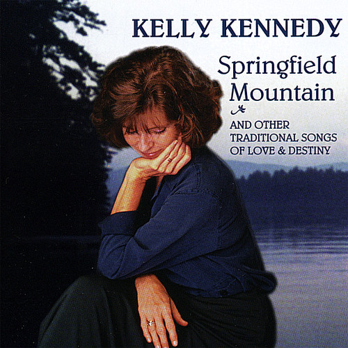 Kennedy, Kelly : Springfield Mountain