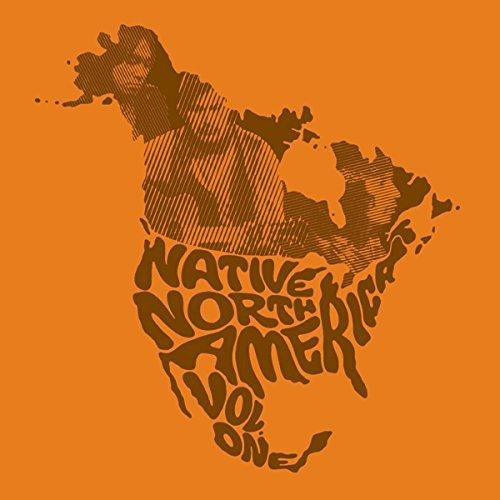 Native North America 1 Aboriginal Folk Rock / Var - Native North America Vol. 1: Aboriginal Folk, Rock, and Country 1966-1985