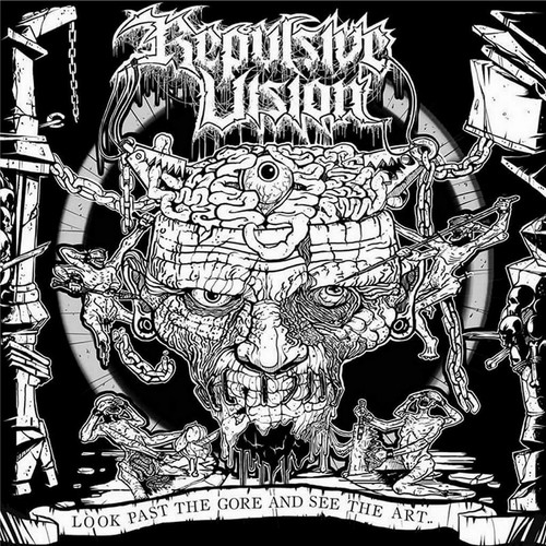 Repulsive Vision - Look Past The Gore & See The Art