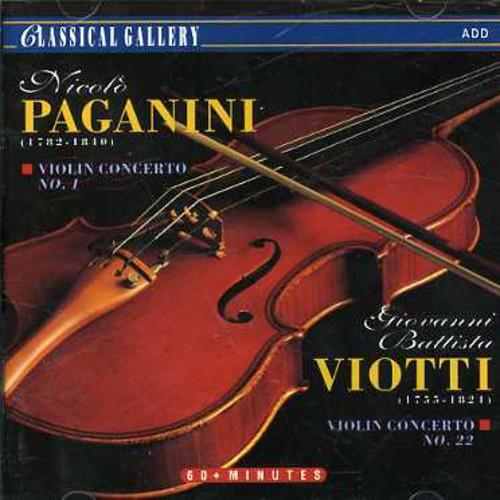 Paganini: VLN Cto No 1 /  Viotti: VLN Cto No 22