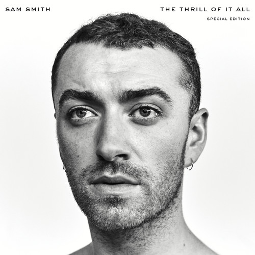 Sam Smith - The Thrill Of It All [Special Edition]