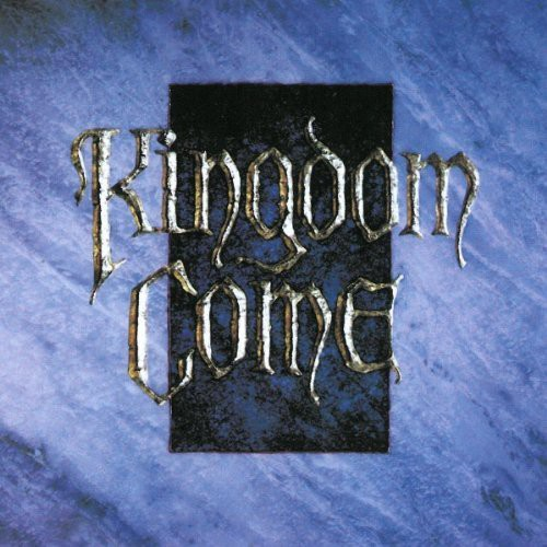 Kingdom Come [Import]