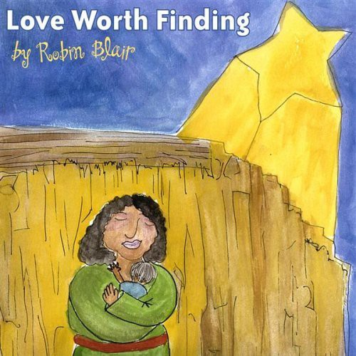 Robin Blair - Love Worth Finding *