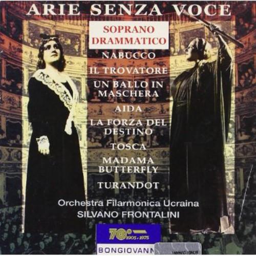 Arie Senza Voce: Dramatic Soprano /  Various
