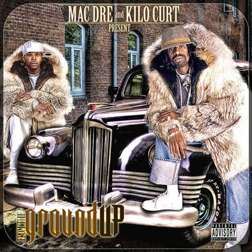 Mac Dre - From the Ground Up