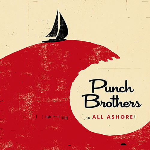 Punch Brothers - All Ashore [LP]