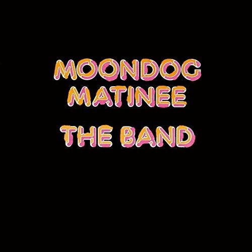 The Band - Moondog Matinee (Shm) (Jpn)