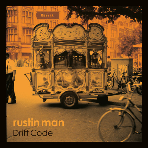 Rustin Man - Drift Code [LP]