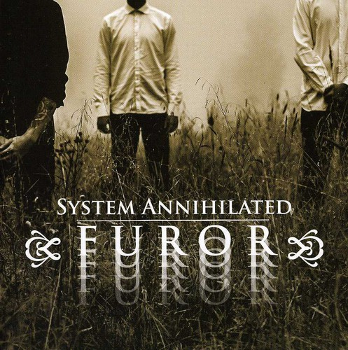 System Annihilated - Furor