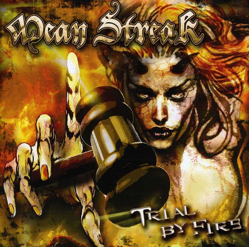 Mean Streak - Trial By Fire