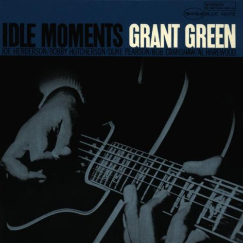 Grant Green - Idle Moments (Jpn) (24bt) [Limited Edition] [Remastered] (Jmlp)