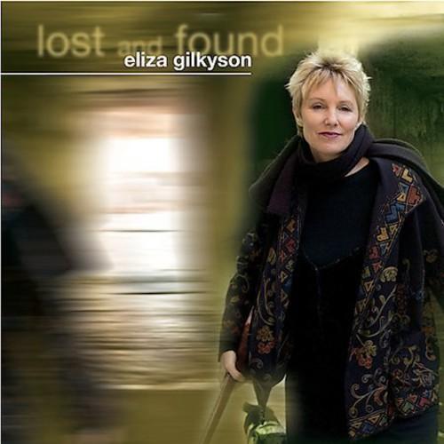Eliza Gilkyson - Lost and Found