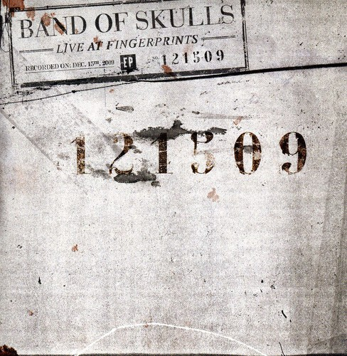 Band Of Skulls - Live At Fingerprints 12/15/2009 Ep