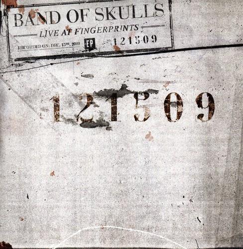Band Of Skulls - Live At Fingerprints 12-15-09 [EP] [Mini Jacket]