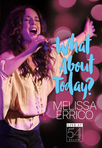 What About Today? - Live at 54 Below