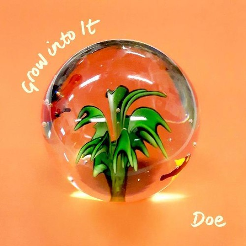Doe - Grow Into It [Download Included]