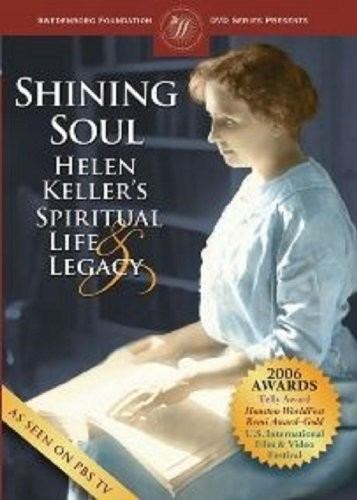Shining Soul With Helen Keller's Spiritual Life Legancy