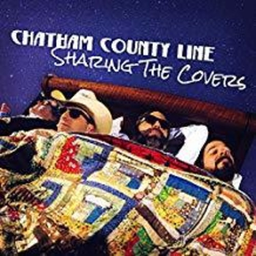 Chatham County Line - Sharing The Covers [LP]
