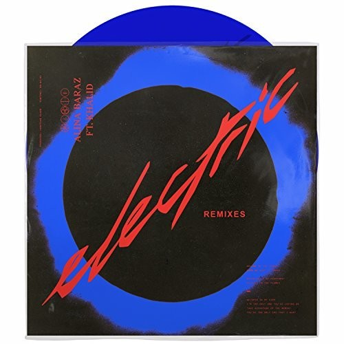 Alina Baraz - Electric Remixes (Blue) (Twsd)