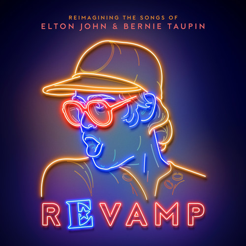 Various Artists - Revamp: The Songs Of Elton John & Bernie Taupin