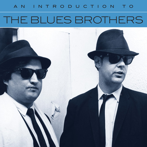 Blues Brothers - An Introduction To The Blues Brothers