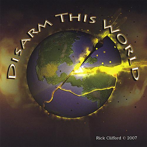 Disarm This World