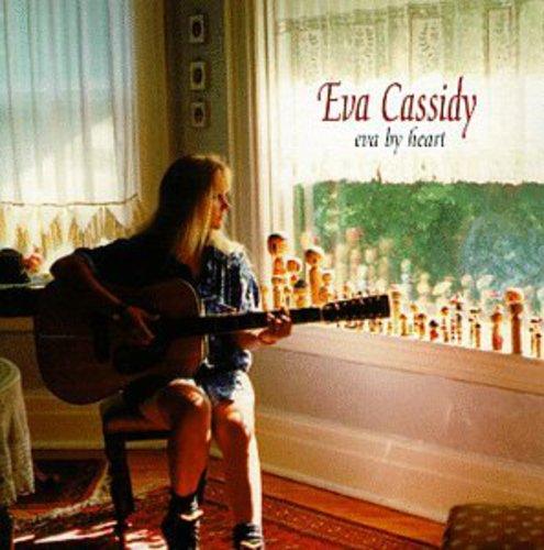 Eva Cassidy-Eva by Heart