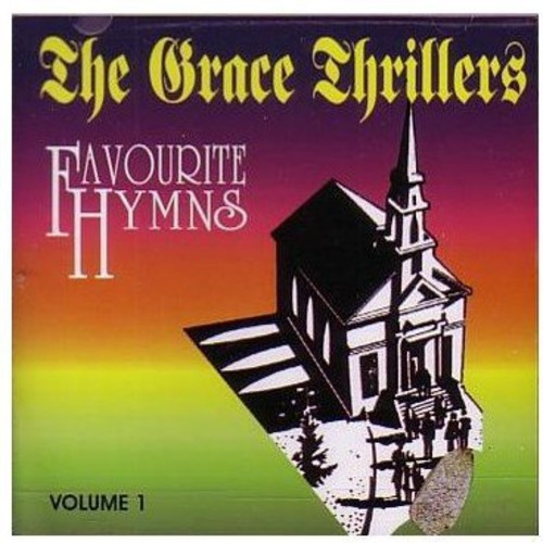 Grace Thrillers - Favourite Hymns