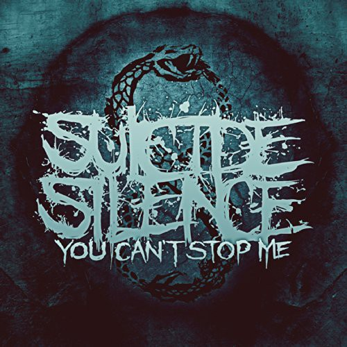 Suicide Silence - You Can't Stop Me
