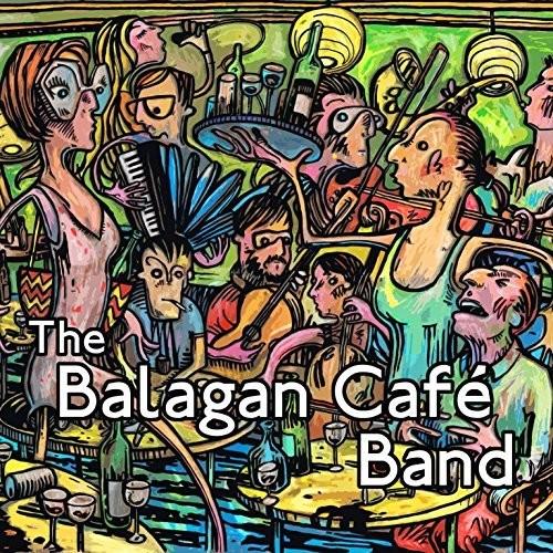 Balagan Cafe Band [Import]