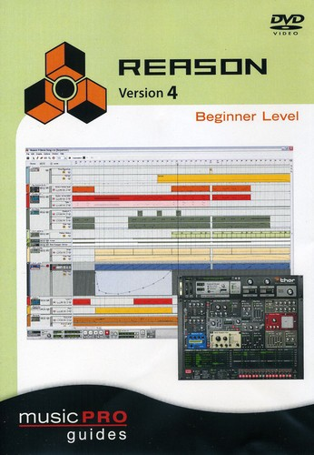 Musicpro Guides: Reason 4 - Beginner Level