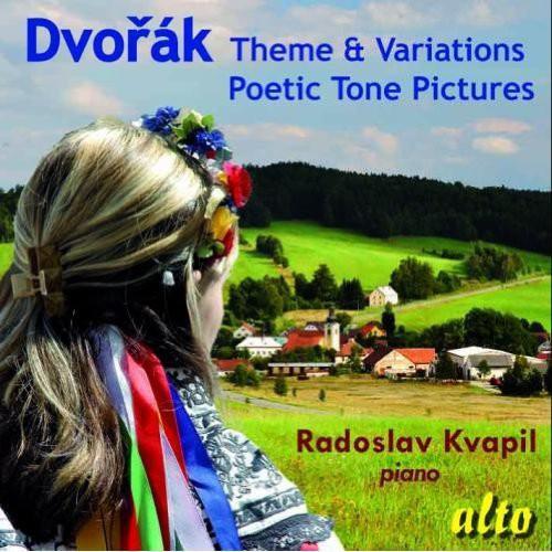 Radoslav Kvapil - Theme & Variations / Poetic Tone Pictures
