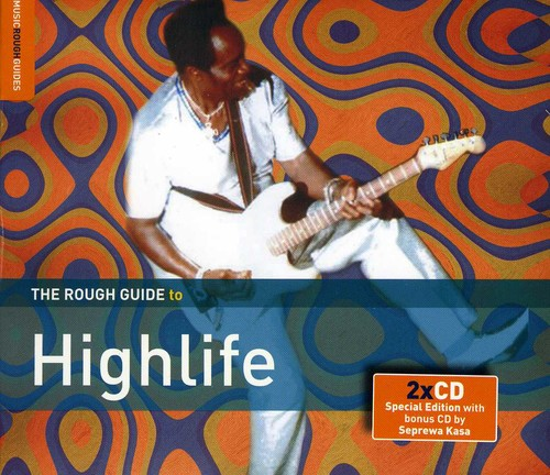 Rough Guide To Highlife 2nd Edition - The Rough Guide To Highlife