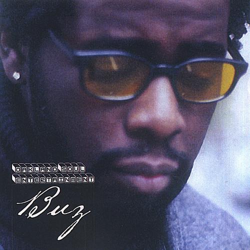 Oakland Soul Entertainment Presents Buz