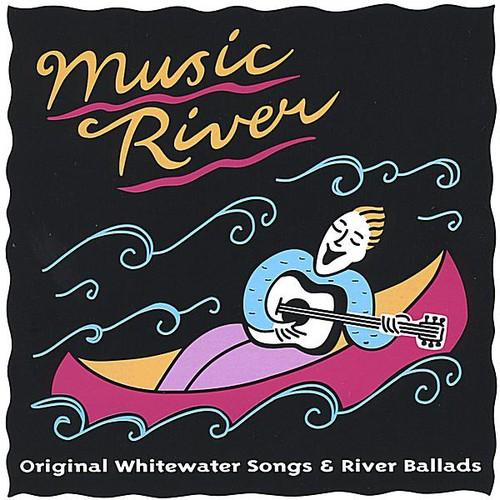 Music River-Original Whitewater Songs & River Ball