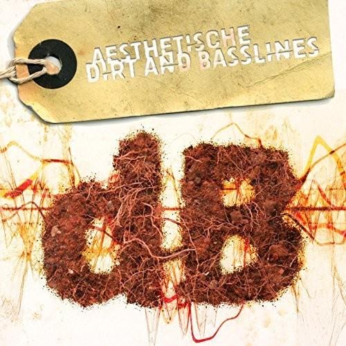 Dirt & Basslines