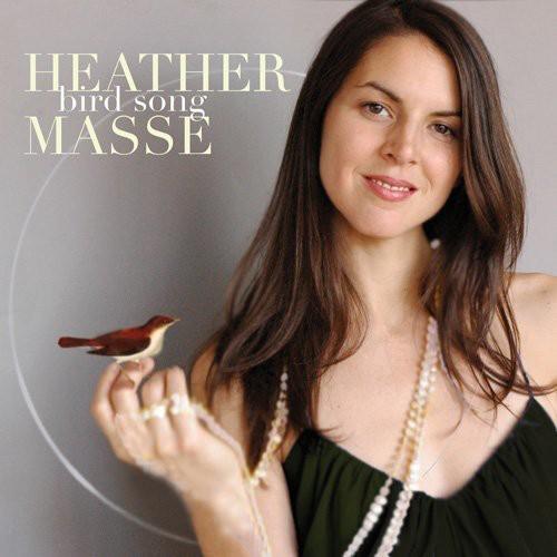 Heather Masse - Bird Song