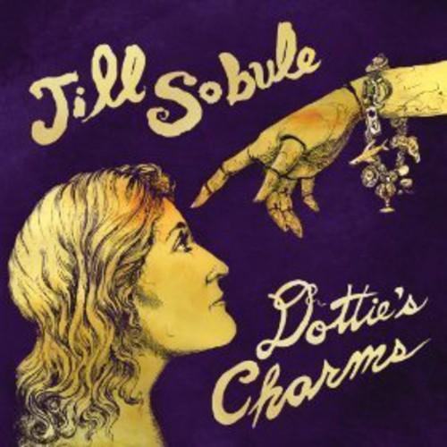 Jill Sobule - Sobule, Jill : Dottie's Charms