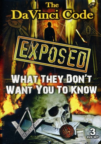 Da Vinci Code Exposed: What They Don't Want You to