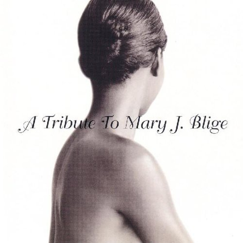 A Tribute To Mary J. Blige