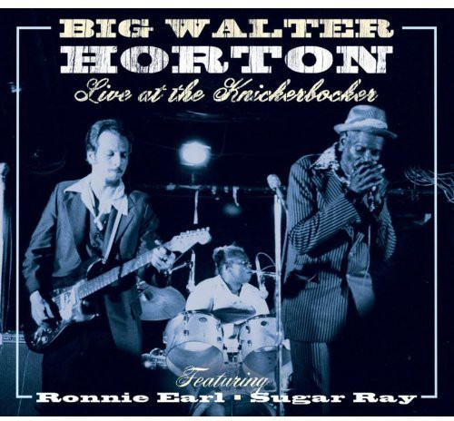 Live at the Knickerbocker Featuring Ronnie Earl