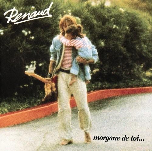 Renaud - Morgane De Toi (Fra)