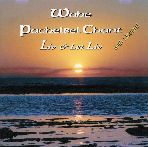 Wahe Pachelbel Chant