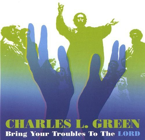 Bring Your Troubles to the Lord