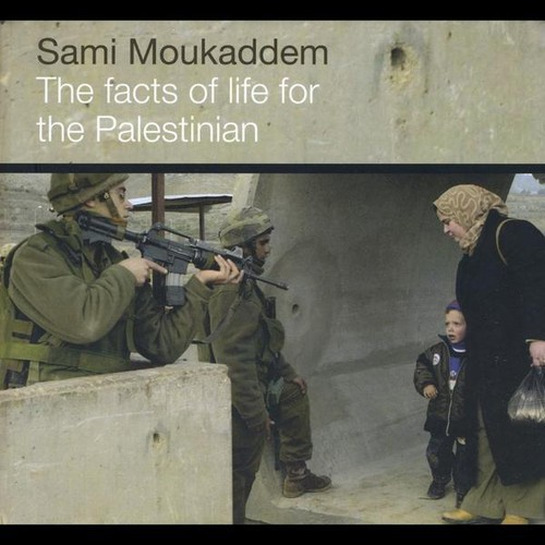 Facts of Life for the Palestinian